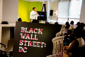Our first activation for Black Wall Street: DC.